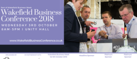Wakefield Business Conference 2018 Wednesday 3rd October